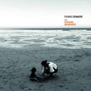Thomas Demaere - Les stations balnéaires (©droits réservés)