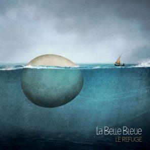 La Belle Bleue, Le refuge (© droits réservés)