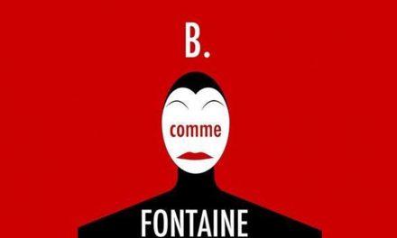 B. comme Fontaine, un quartet vertigineux