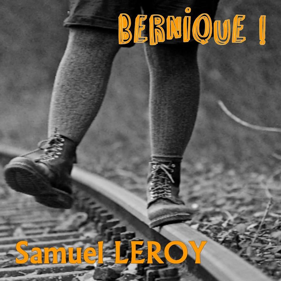 Samuel Leroy, Bernique ! (©Emilie Leclerc)
