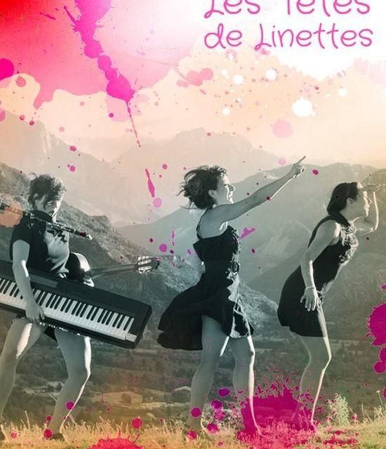 Les Têtes de Linettes, chansons en dérapage contrôlé