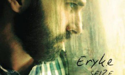 Eryk.e, Chansons de morte saison