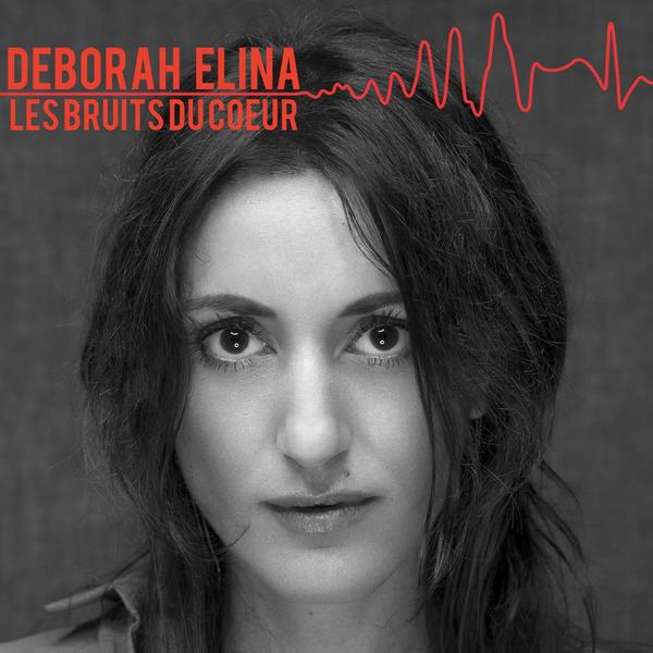 Deborah Elina, Les bruits du cœur (© Jean-Lionel Dias / Maïtéa Moraglia)