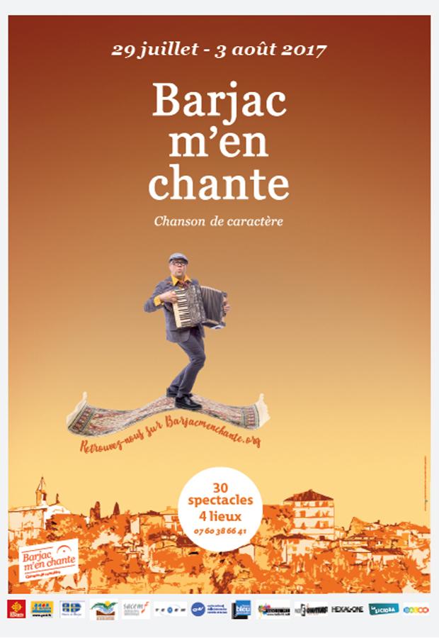 Barjac m'en chante - Festival Chansons de caractère (Gard) du 29 juillet au 3 août 2017