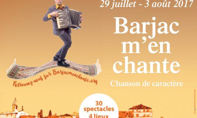 Barjac m'en chante – Festival Chansons de caractère (Gard) du 29 juillet au 3 août 2017