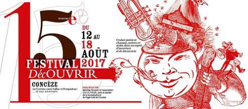 Festival DécOUVRIR, à Concèze (Corrèze) – du 12 au 18 août 2017
