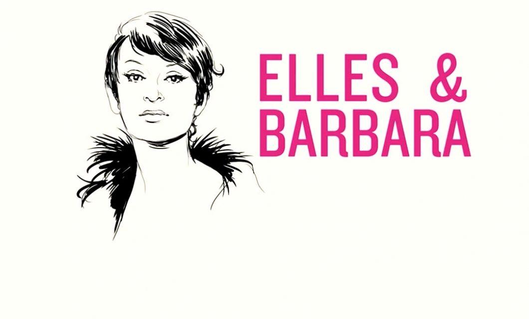Elles & Barbara, leur belle histoire d'amour
