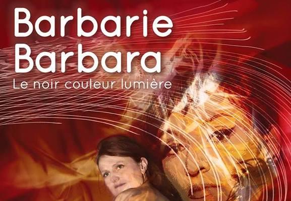 Barbarie, Barbara Le noir couleur lumière, 2017 (© Clara Mill)