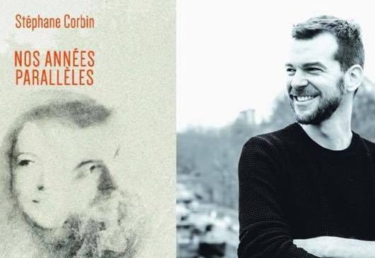 Stéphane Corbin - Nos années parallèles – LamaO Editions (©Sébastien Angel / LamaO Editions)