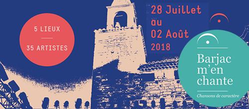 Barjac m'en chante - Festival Chansons de caractère (Gard) du 28 juillet au 2 août 2018