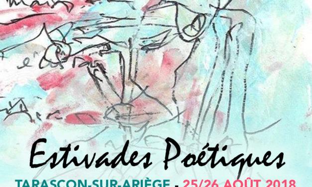 Estivades Poétiques, à Tarascon-sur-Ariège, les 25 et 26 août 2018