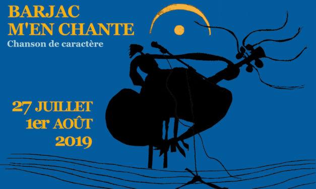 Barjac m'en chante – Festival Chansons de caractère (Gard) du 27 juillet au 1<sup>er</sup> août 2019