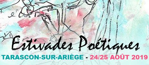 Estivades Poétiques, à Tarascon-sur-Ariège, les 24 et 25 août 2019