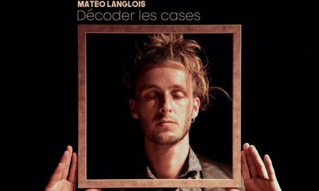 Matéo Langlois, Sa peinture est belle on devrait l'encadrer