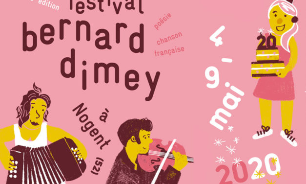 Festival Bernard Dimey, à Nogent (Haute-Marne), du 4 au 9 mai 2020