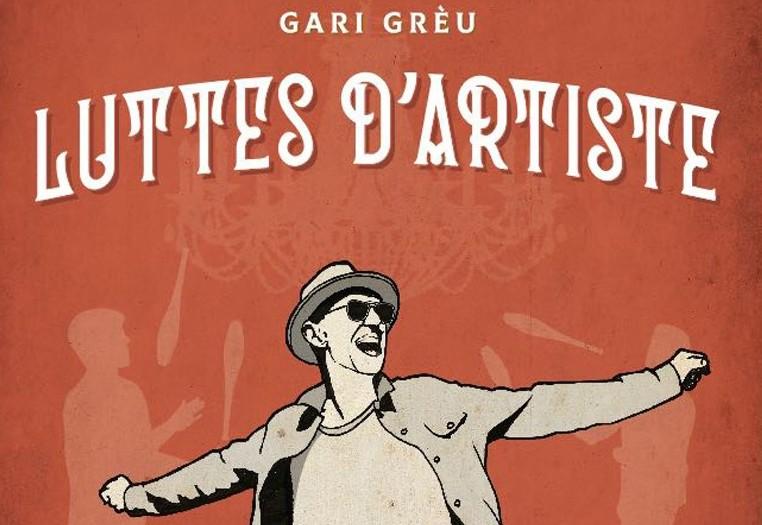 Gari Grèu, album Barka, Luttes d'artiste 2021 (©Droits Réservés)