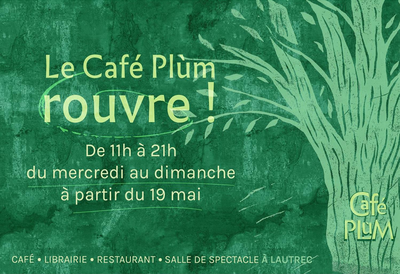 On rouvre ! Café Plùm, Lautrec 2021 (©café Plùm)