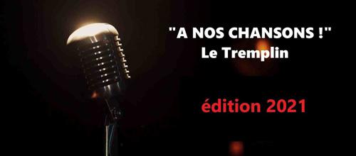 """Le Tremplin """"à nos chansons !"""" - 12 septembre 2021"""