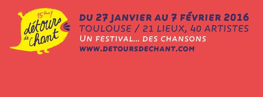 15ème Détours de Chant, un festival… des chansons