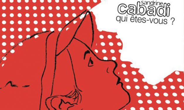 Sandrine Cabadi, un album qui fait boum