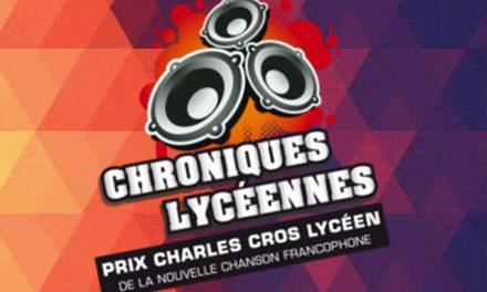 16<sup>e</sup> édition des Chroniques Lycéennes – La Chanson fait de l'œil aux lycéens
