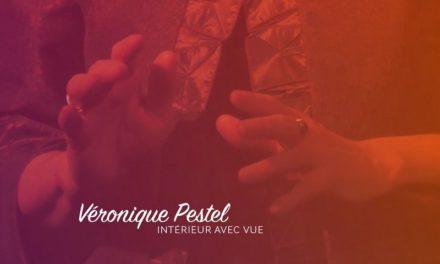 Véronique Pestel, Tous ces petits pas pour aller à l'autre…