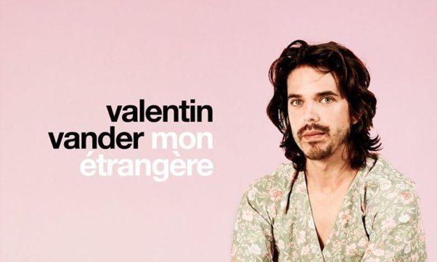 Valentin Vander, « C'est peut-être l'écho du bonheur »