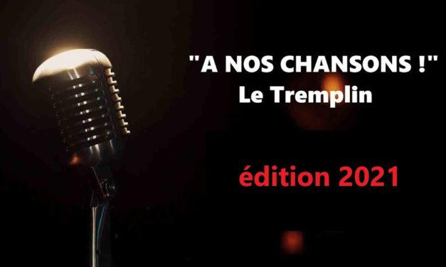 Le Tremplin «à nos chansons !» – 12 septembre 2021